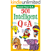 501 Intelligent Q&A (Boost Your G.K Book 1)