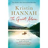 The Great Alone: A Compelling Story of Love, Heartbreak and Survival, From the Multi-million Copy Bestselling Author of The N
