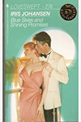Blue Skies and Shining Promises (Loveswept) Mass Market Paperback