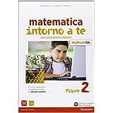 Matematica intorno a te. Con N2/F2/Q2-MyMathOK. Per la Scuola media. Con e-book. Con espansione online (Vol. 2)