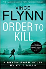 Order to Kill (The Mitch Rapp Series Book 15) Kindle Edition