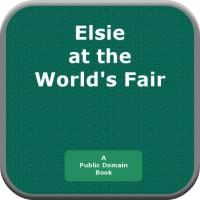 Elsie at the Worlds Fair