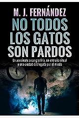 No todos los gatos son pardos: Inspector Salazar 08. Novela policíaca española (Serie del inspector Salazar nº 8) Versión Kindle
