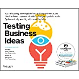 Testing Business Ideas: A Field Guide for Rapid Experimentation (The Strategyzer Series)