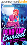 Dead and Buried: An Afterlife Adventures Novel (A Paranormal Ghost Cozy Mystery Series Book 2) (English Edition)