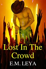 Lost In The Crowd Kindle Edition