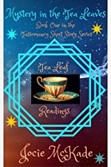 Mystery in the Leaves: A Tassomancy Short Story (The Tassomancy Short Story Series Book 1) Kindle Edition