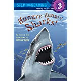 Hungry, Hungry Sharks (Step into Reading): Step Into Reading 3