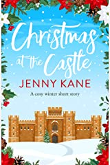 Christmas at the Castle: a feel-good festive short story to curl up with this Christmas (The Another Cup Series Book 5) Kindle Edition