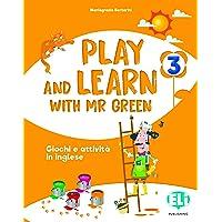 Play and learn with Mr Green. Per la Scuola elementare. Con CD-Audio (Vol. 3)
