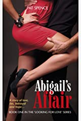 Abigail's Affair (The 'Looking for Love' Series Book 1) Kindle Edition