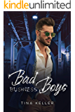 Bad Business Boys