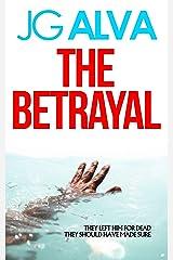 The Betrayal Kindle Edition