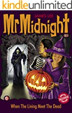 Mr Midnight Halloween Special Edition SE#1: When The Living Meet The Dead (Mr Midnight Special Edition)