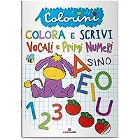 Vocali e primi numeri. Colorini. Ediz. a colori
