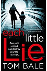 Each Little Lie: A gripping psychological thriller with a heart-stopping twist Kindle Edition