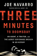 Three Minutes to Doomsday: An Agent, a Traitor, and the Worst Espionage Breach in U.S. History Relié