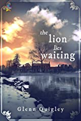 The Lion Lies Waiting (The Moth and Moon Book 2) Kindle Edition