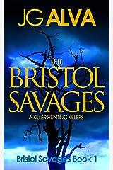 The Bristol Savages Kindle Edition