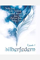 Silberfedern - Episode 1 Kindle Ausgabe