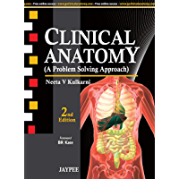 Clinical Anatomy (A Problem Solving Approach): A Problem Solving Approach with Dvd