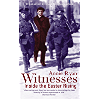 Witnesses: Inside the Easter Rising (English Edition)