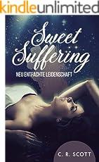 Sweet Suffering: Neu entfachte Leidenschaft (German Edition)