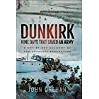 Dunkirk: Nine Days That Saved An Army: A Day-by-Day Account of the Greatest Evacuation (English Edition)