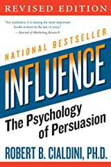 Influence: The Psychology of Persuasion (Collins Business Essentials) (English Edition) Format Kindle