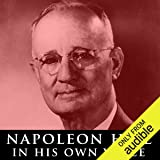 Napoleon Hill in His Own Voice: Rare Recordings of His Lectures