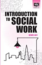 BSWE001 Introduction to Social Work(IGNOU Help book for BSWE-001 in English)