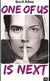 ONE OF US IS NEXT: Die Fortsetzung des SPIEGEL-Bestsellers ONE OF US IS LYING (Die ONE OF US IS LYING-Reihe 2) (German…
