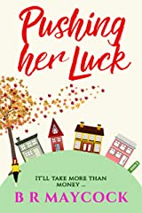 Pushing Her Luck: (Abbeyglen series Book 1) Kindle Edition