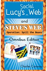Lucy's Social Web and Steve's Web Operation: Spill the Beans: Omnibus Edition Kindle Edition