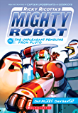 Ricky Ricotta's Mighty Robot vs.The Unpleasant Penguins from Pluto (Ricky Ricotta #9)