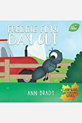 Freddie Fly's Day Out (Little Friends: Farmyard Adventures Series Book 2) Kindle Edition