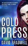 Cold Press: A Gripping British Mystery Thriller - Anna Burgin Book 1 (English Edition)