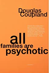All Families are Psychotic (English Edition) Kindle Ausgabe