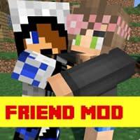 Friends Mod