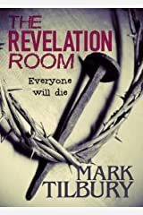 The Revelation Room (Ben Whittle Investigations Book 1) Kindle Edition