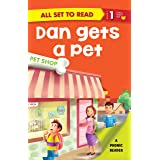 All set to Read- A Phonic Reader- Dan gets a pet- Readers for kids