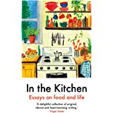 In the Kitchen: Writing on Home Cooking and More
