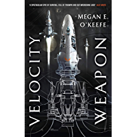 Velocity Weapon: Book One of The Protectorate (English Edition)