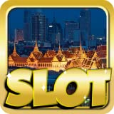 Video Slots Free : Bangkok Riches Edition - Slots Hd