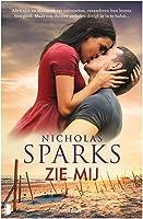 Zie mij: Als Colin en Maria elkaar ontmoeten, veranderen hun levens voorgoed. Maar een duister verleden dreigt ze in te...