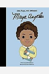 Maya Angelou (4) (Little People, BIG DREAMS) Hardcover