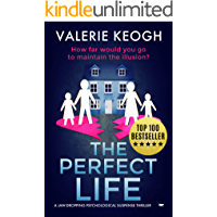 The Perfect Life: a jaw-dropping psychological thriller