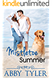 Mistletoe Summer: A Small Town Military Romance (Applebottom Matchmaker Society Book 5)