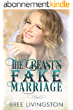 The Beast's Fake Marriage: A Clean Fake Relationship Romance Book Five (English Edition)
