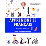 Apprenons Le Francais French Workbook 03: Educational Book